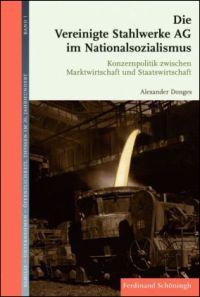 Die Vereinigte Stahlwerke AG im Nationalsozialismus