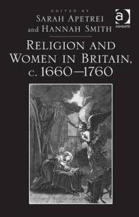 Religion and Women in Britain, c. 1660-1760