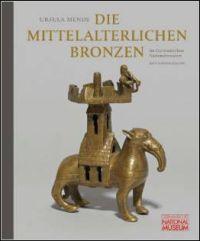 Die mittelalterlichen Bronzen im Germanischen Nationalmuseum