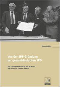 Von der SDP-Gründung zur gesamtdeutschen SPD