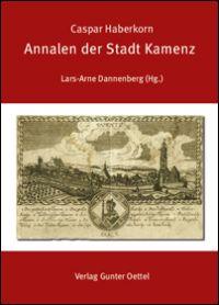 Annalen der Stadt Kamenz  (Haberkornsche Chronik)