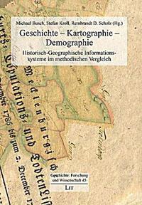 Geschichte - Kartographie - Demographie
