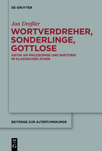 Wortverdreher, Sonderlinge, Gottlose