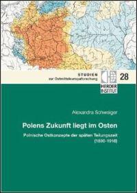 Polens Zukunft liegt im Osten