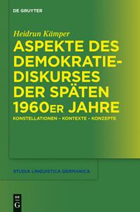 Aspekte des Demokratiediskurses der späten 1960er Jahre