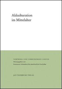Akkulturation im Mittelalter
