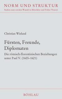 Fürsten, Freunde, Diplomaten