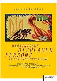 Ukrainische Displaced Persons in der britischen Zone