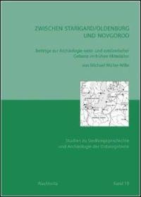 Zwischen Starigard/Oldenburg und Novgorod
