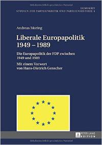 Liberale Europapolitik 1949-1989