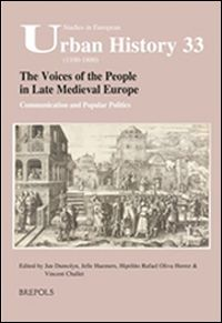 The Voices of the People in Late Medieval Europe