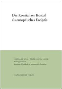 Das Konstanzer Konzil als europäisches Ereignis