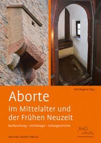 Aborte im Mittelalter und der Frühen Neuzeit