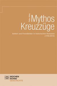 Mythos Kreuzzüge