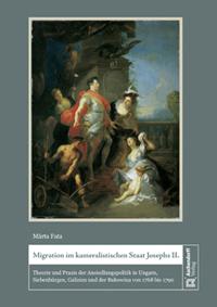 Migration im kameralistischen Staat Josephs II.