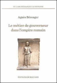 Le métier de gouverneur dans l'empire romain