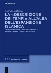 """La """"descrizione dei tempi"""" all'alba dell'espansione islamica"""