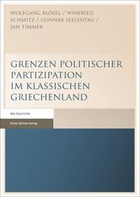 Grenzen politischer Partizipation im klassischen Griechenland
