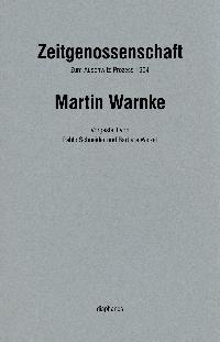 Martin Warnke: Zeitgenossenschaft