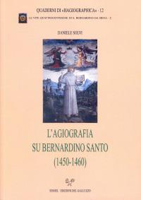 L'agiografia su Bernardino santo (1450-1460)