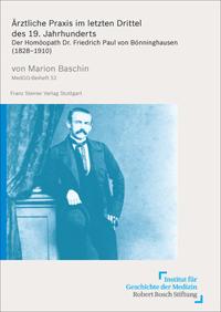 Ärztliche Praxis im letzten Drittel des 19. Jahrhunderts