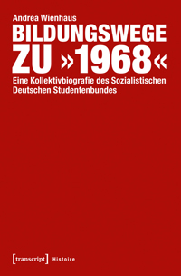 "Bildungswege zu ""1968"""
