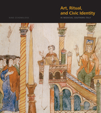 Art, Ritual, and Civic Identity in Medieval Southern Italy
