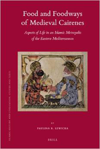 Food and Foodways of Medieval Cairenes