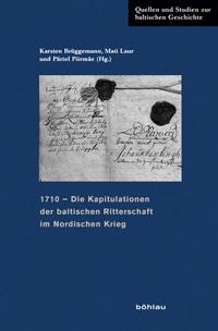 Die Baltischen Kapitulationen von 1710