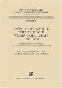 Rechnungsfragmente der Augsburger Welser-Gesellschaft (1496-1551)