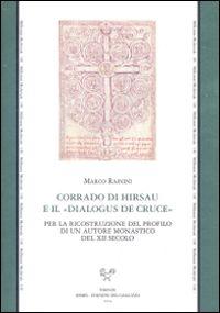 """Corrado di Hirsau e il """"Dialogus de cruce"""""""