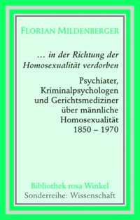&quot;... in der Richtung der Homosexualitt verdorben.&quot;