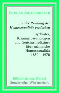 """""""... in der Richtung der Homosexualität verdorben."""""""