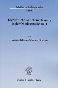 Die weltliche Gerichtsverfassung in der Oberlausitz bis 1834