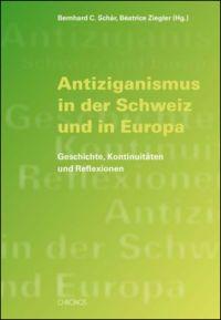Antiziganismus in der Schweiz und in Europa