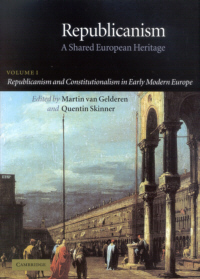 Republicanism. A Shared European Heritage