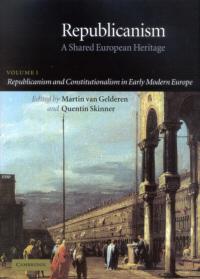 Republicanism. A Shared European Heritage