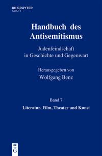 Handbuch des Antisemitismus. Judenfeindschaft in Geschichte und Gegenwart.