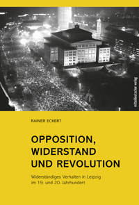 Opposition, Widerstand und Revolution