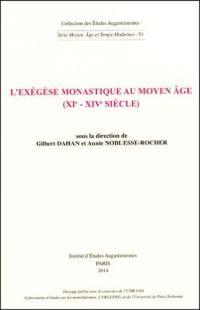L'exégèse monastique au moyen âge (XIe -XIVe  siècle)