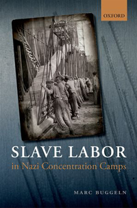 Slave Labor in Nazi Concentration Camps
