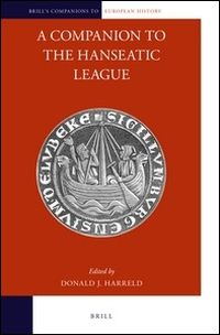 A Companion to the Hanseatic League