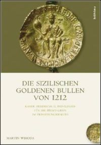Die sizilianischen Goldenen Bullen von 1212