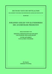 Johannes Geiler von Kaysersberg - Die Augsburger Predigten