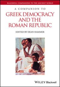 A Companion to Greek Democracy and the Roman Republic