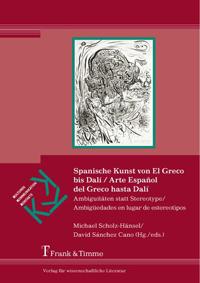 Spanische Kunst von El Greco bis Dalí / Arte Español del Greco hasta Dalí