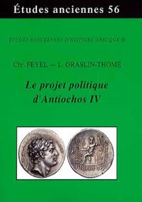 Le projet politique d'Antiochos IV
