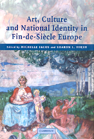 Art, Culture and National Identity in Fin-de-Siècle Europe
