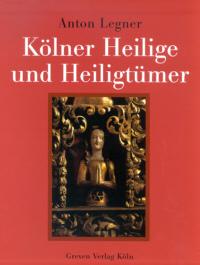 Kölner Heilige und Heiligtümer