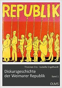 Diskursgeschichte der Weimarer Republik, Bd. 1